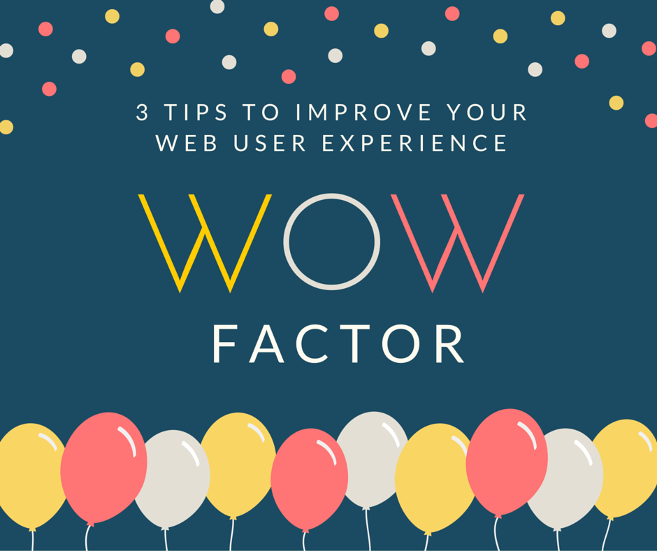 Image of the 3 tips to improve your web user experience with the WOW Factor